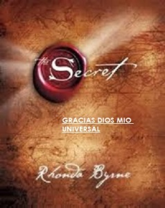 EL SECRETO GRACIAS DIOS MIO